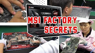 Secrets of MSI Gaming Notebook Factory revealed!