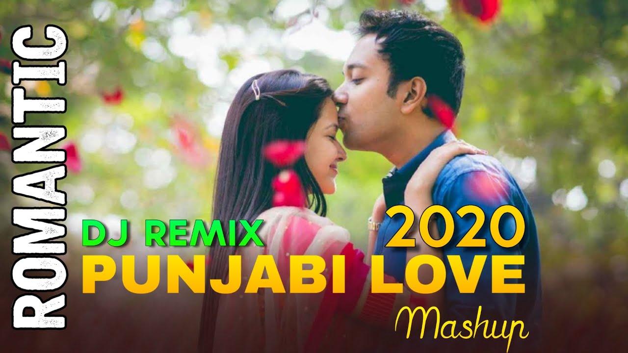 Punjabi Love Mashup Dj Remix Song 2020 | Romantic Songs | Punjabi Love Songs | Valentines Mashup | P