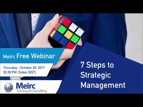7 Steps to Strategic Management Improvement |  Leadership and Management | Dubai | Meirc