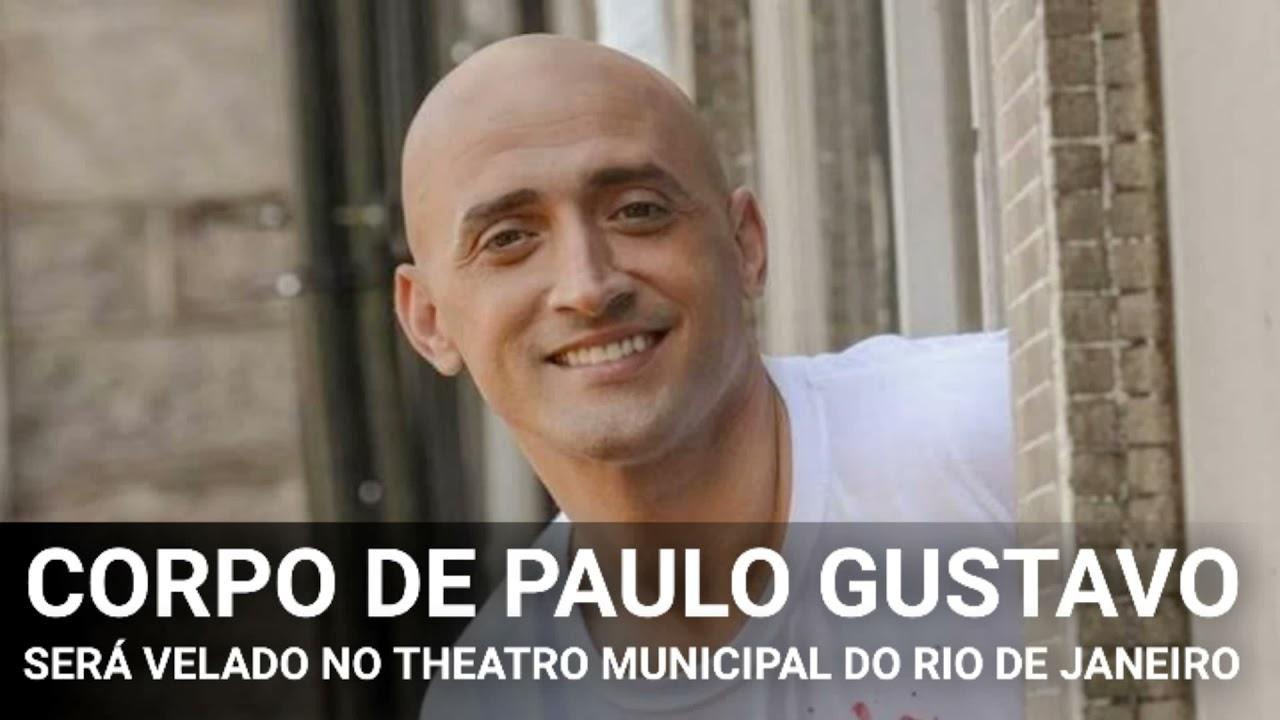 Download Corpo de Paulo Gustavo será velado no Theatro Municipal do Rio de Janeiro