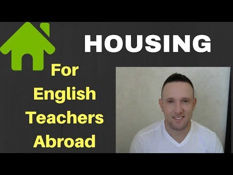 Your Choice of Housing as an English Teacher Abroad is Vital to Your Success