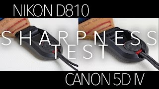 canon 5d iv vs nikon d810 real world sharpness comparison