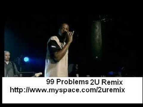 Jay-Z 99 Problems 2U Remix