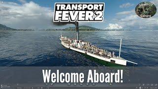 Transport Fever 2 - Season 1 - Welcome Aboard! (Episode 1)