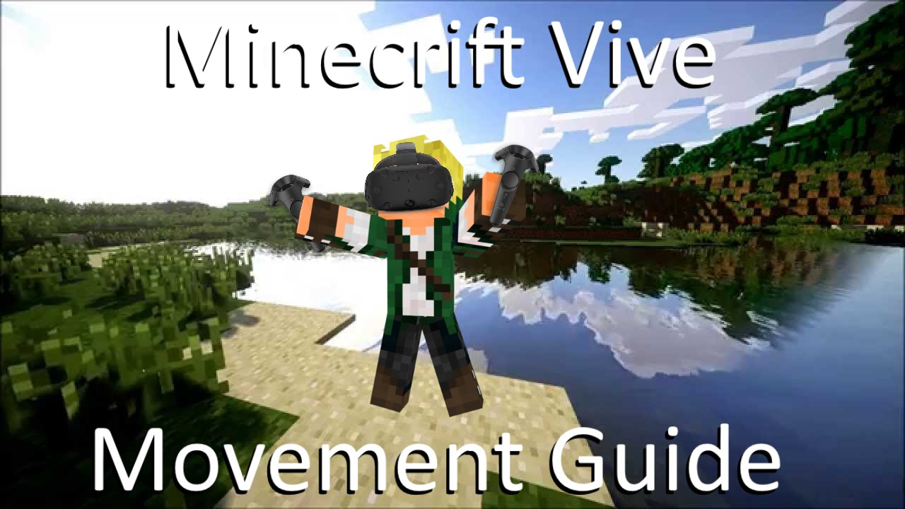 How to move around in Minecrift Vive  Minecraft VR Movement Guide