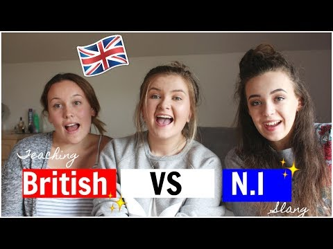 TEACHING BRITISH, NORTHERN IRISH SLANG ft Mellibear and Life with Laura | Chloe