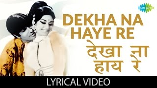 Dekha na Haye with lyrics | देखा न हाय गाने के बोल | Bombay to Goa | Amitabh,Aruna,Shatrugan,Mehmood
