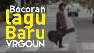 Bocoran Lagu Baru Virgoun 1