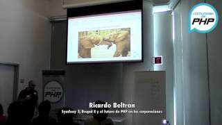 Symfony2 y Drupal 8 el futuro de php en las corporaciones