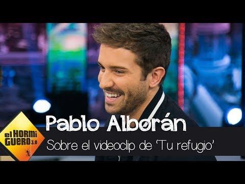 Pablo Alborán comenta el videoclip de 'Tu refugio' - El Hormiguero 3.0