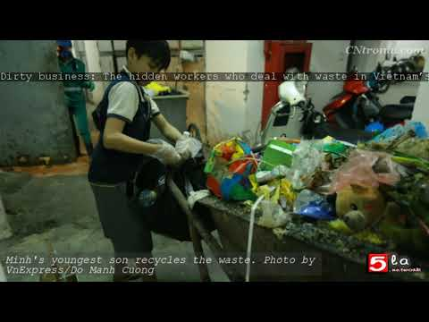 Dirty business: The hidden workers who deal with waste in Vietnam's capital