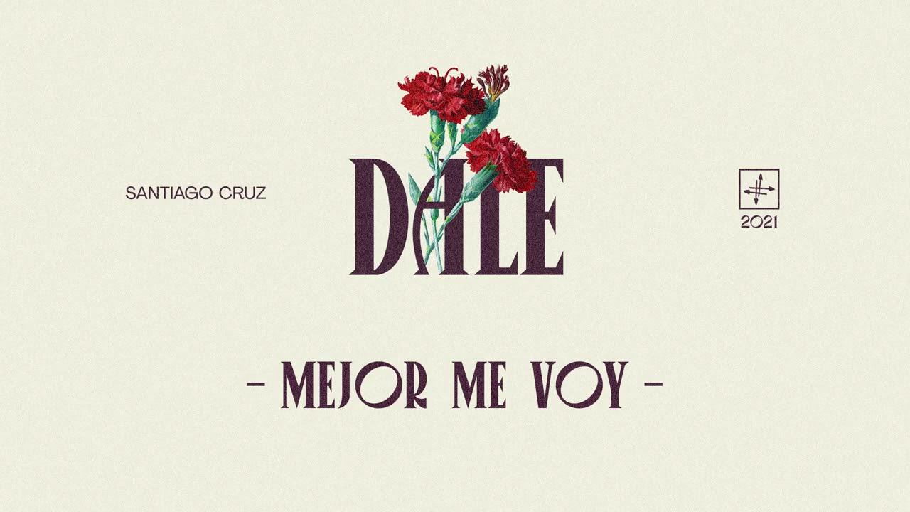 Santiago Cruz - Mejor Me Voy (Cover Audio)