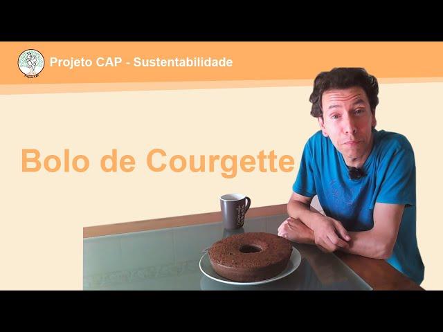 Receitas CAP - Bolo de Courgette