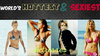 Top 20 World's Hottest & Sexiest Actresses | Hottest & Sexiest Actresses of world | EVERYMOMENTS