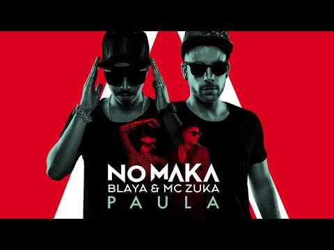 No Maka, Blaya, MC Zuka - Paula