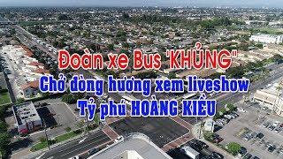 """Đoàn xe Bus """"Khủng"""" chở đồng hương xem liveshow Tỷ phú HOÀNG KIỀU"""