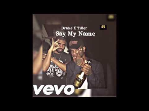 Drake & Bryson Tiller - Say My Name (Official Audio)