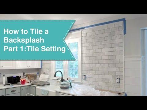 How to Tile a Backsplash - Part 1 Tile Setting