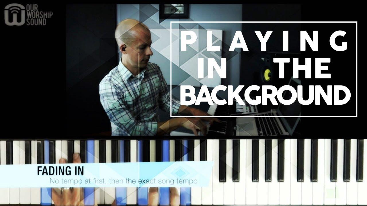 3 new background tips - worship keyboard tutorial