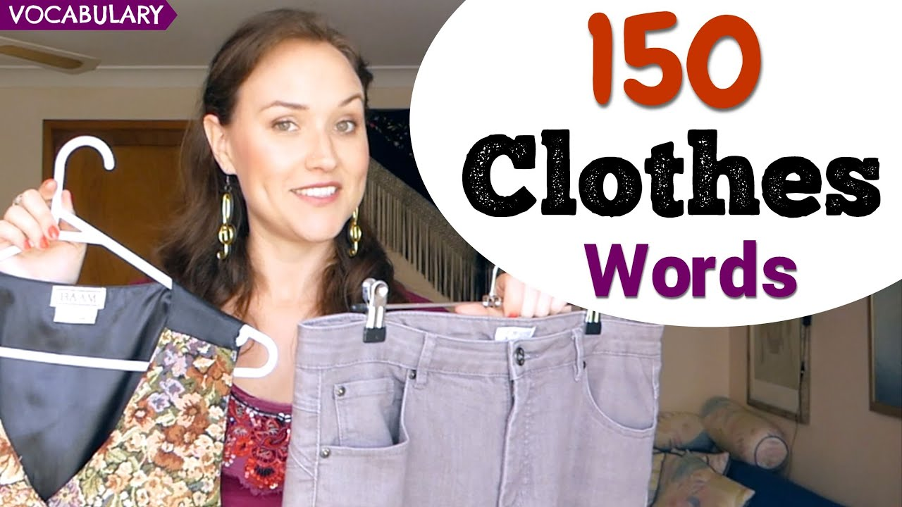 150 Clothes Words | English Vocabulary