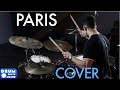 """Paris"" Drum Cover - The Chainsmokers 