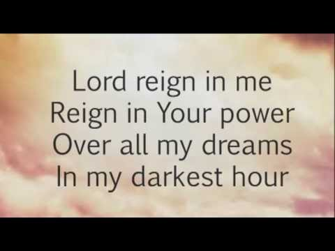 Reign In Me (Over All The Earth) Worship Video