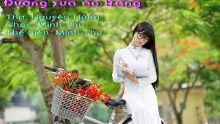 Đường xưa áo trắng - Minh Thu