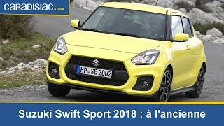 Essai Suzuki Swift Sport 2018 : une vraie petite GTi