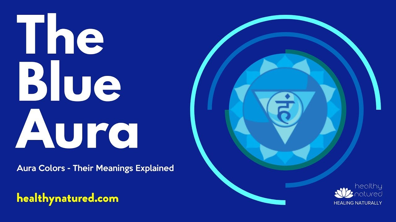 Aura Colors Their Meanings Explained In Detail (2019 Guide)