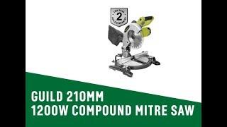 4598707 GUILD 210MM 1200W COMPOUND MITRE SAW