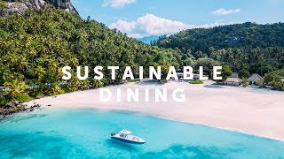 North Island, Seychelles  - Sustainable Dining