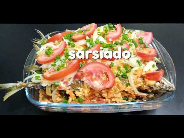 SARSIADO#SARSIADONG ISDA#pinoy recipe/pinoy ulam