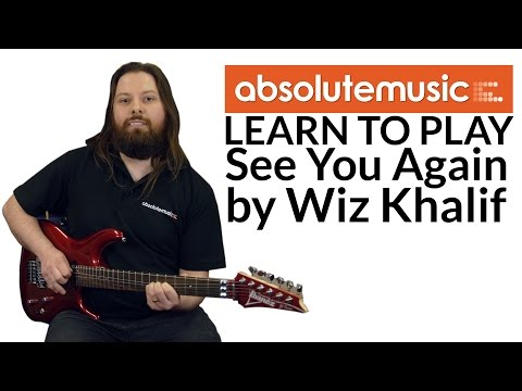 Learn To Play Guitar: See You Again By Wiz Khalifa (Furious 7)
