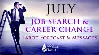 💲 AQUARIUS JULY Job Search, Money & Career Change Forecast 2018 Soul Warrior Tarot