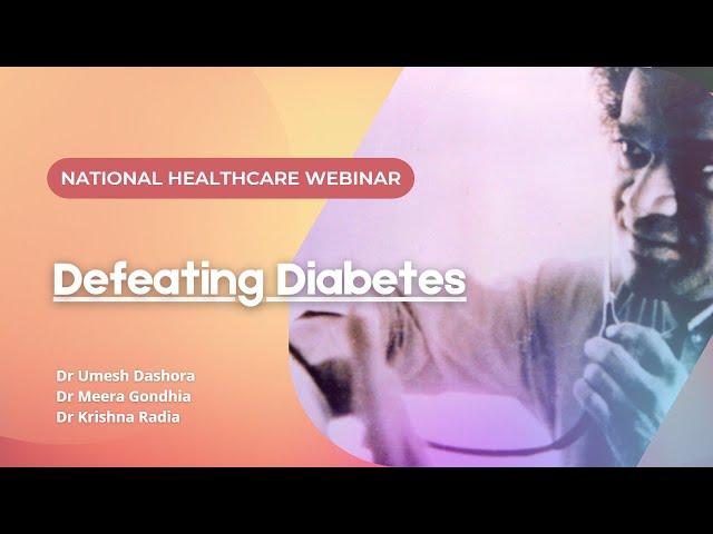 National Healthcare Webinar: Defeating Diabetes