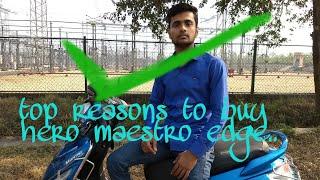 Top reasons to buy ...hero maestro edge .2017