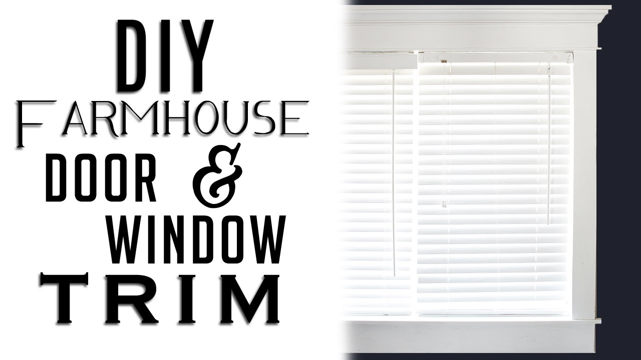 How To Install Farmhouse Style Door Window Trim On A Budget Youtube