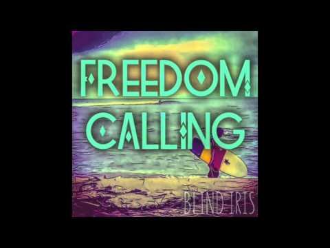 Blind Iris -- Freedom Calling