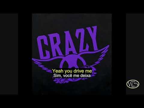 Aerosmith Crazy - Legenda inglês e Português