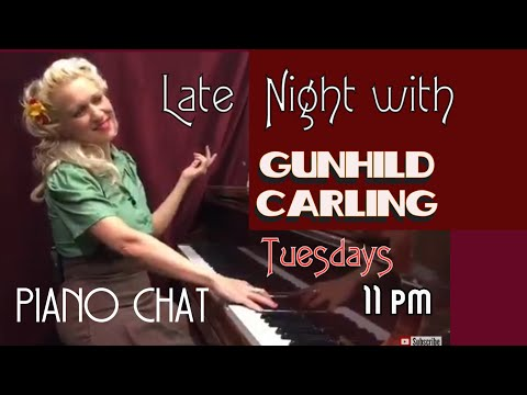 Gunhild Carling Live--Weekly TV show for Jazz Lovers - Sundays - Requests