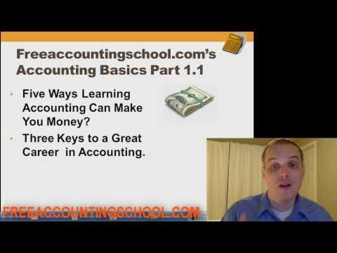 Accounting Basics Lesson 1 Part 1: Five Ways to Make Money with Accounting & Keys to Your Career