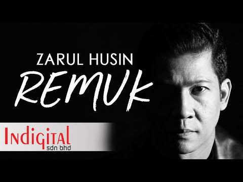 Zarul Husin - Remuk (Official Lyric Video)