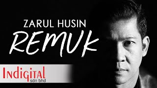 Zarul Husin - Remuk (Official Lyric Video)