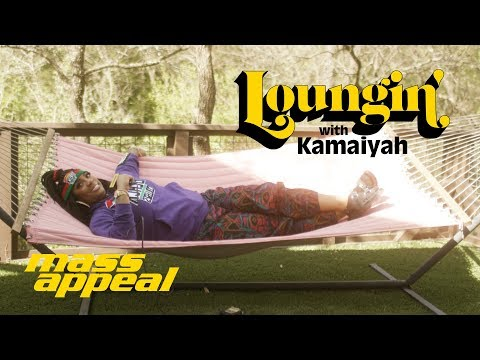 Loungin' w/ Kamaiyah | On 2pac, College Years and More...