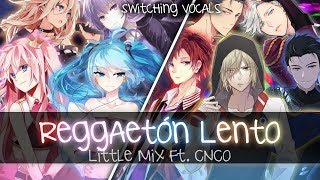 ❖ Nightcore ❖ ⟿ Reggaetón Lento [Switching Vocals | Little Mix]