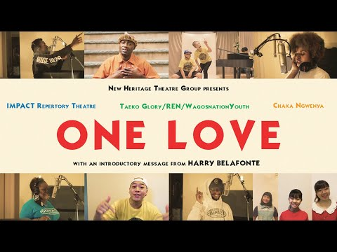 "IMPACT / Taeko Glory / Chaka - ""One Love"" by Bob Marley. With a note from Harry Belafonte"