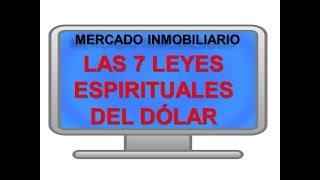 7 LEYES ESPIRITUALES DEL DOLAR