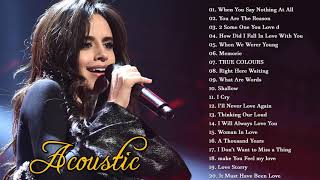 Acoustic Love Songs 2020 Collection - Best Soft Acoustic Cover Of Popular Songs Of All Time