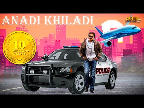 Anadi Khiladi Hindi Dubbed Action Movie...
