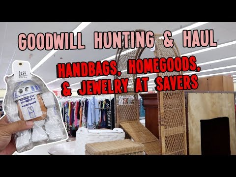 HANDBAGS, HOMEGOODS, & JEWELRY AT SAVERS | GOODWILL HUNTING & HAUL EP. 378